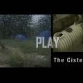 Cistern Video